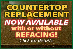 Coutertop Replacement Now Available with or without Refacing!